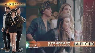 La Piloto   Avance 20 de junio   Hoy - Televisa
