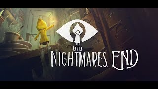 Little Nightmares [] End