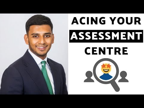 Assessment Centre Tips (CRUSH Your AC With EASE!)