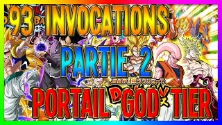 Dokkan Battle | 93 INVOCATIONS PORTAIL GOD TIER PARTIE 2
