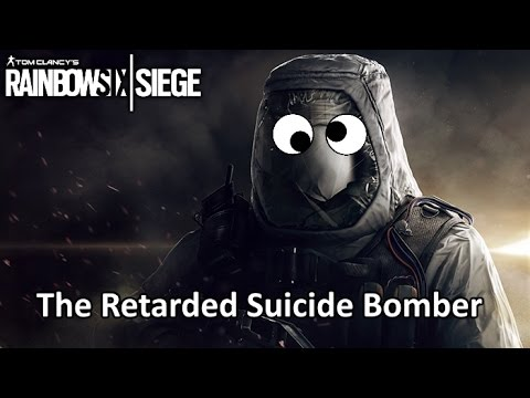 Retarded suicide bomber rainbow six siege youtube - Rainbow six siege disable bomber ...