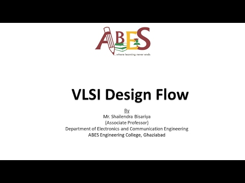 VLSI Design Flow by Mr  Shailendra Bisariya