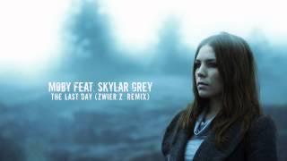 Moby feat. Skylar Grey - The Last Day (zwieR.Z. Remix)