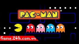 Game pacman ăn bánh - Video hướng dẫn chơi game 24h