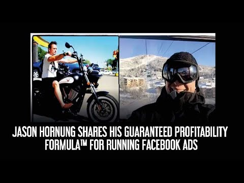 Jason Hornung Shares His Guaranteed Profitability Formula™ For Running Facebook Ads