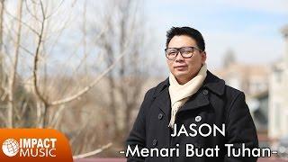 Top Hits -  Dangdut Rohani Jason Menari Buat Tuhan