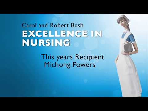 2018 Carol & Robert Bush Excellence in Nursing Award