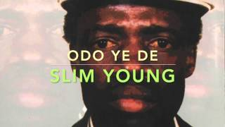 slim young odo ye de ghana high life from odo ankasa cd 1994