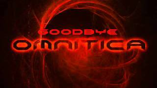 Repeat youtube video Omnitica - Goodbye (feat. Paulina Westlund)