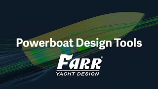 Powerboat Design Tools | Farr Yacht Design