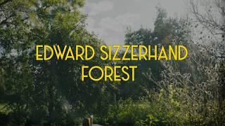 Edward Sizzerhand - Forest