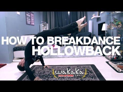 How to breakdance Hollow back  Wakaka Crew