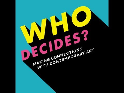 Who Decides? at National Museum Cardiff | Penderfyniad Pwy?