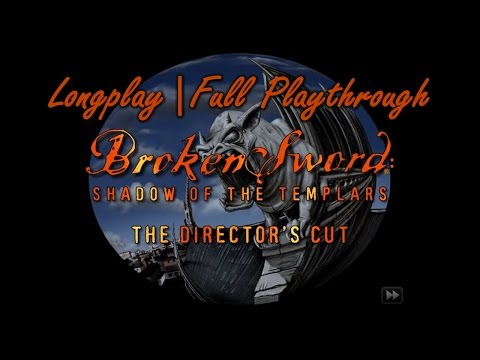 Broken Sword: Shadow of the Templars - Director's Cut | Longplay / Full Playthrough