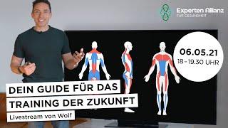 Dein Guide für dąs Training der Zukunft! - Live-Stream von Wolf Harwath