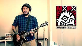 MXPX - Grey Skies Turn Blue (Guitar Cover)