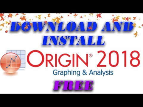 OriginPro 2018: How to Download and Install OriginPro 2018 for Free + Key and Serial CRACK