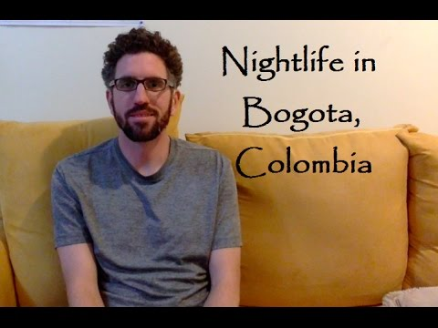 Nightlife in Bogota, Colombia | ExpatsEverywhere