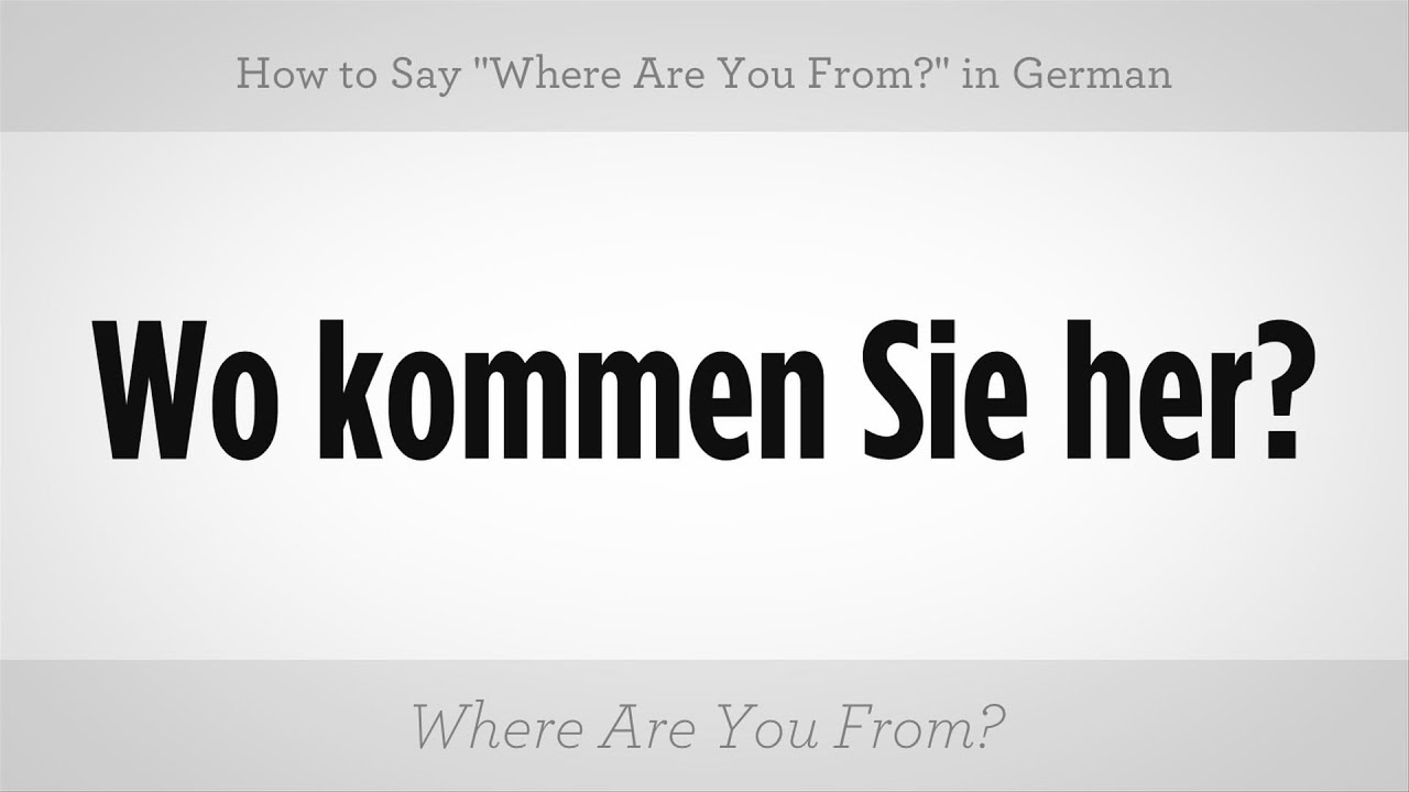 Say Where Are You From In German German Lessons Youtube