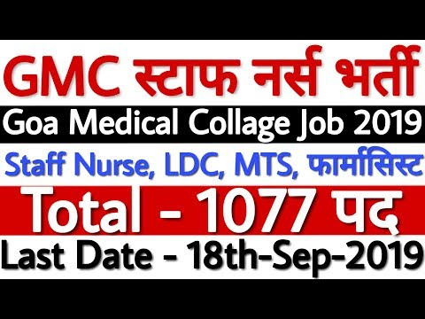 Goa Medical College Recruitment 2019 For 1077 Staff Nurse Mts