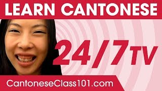 Learn Cantonese in 24 Hours with CantoneseClass101 TV