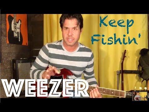 Guitar Lesson: How To Play Keep Fishin' By Weezer