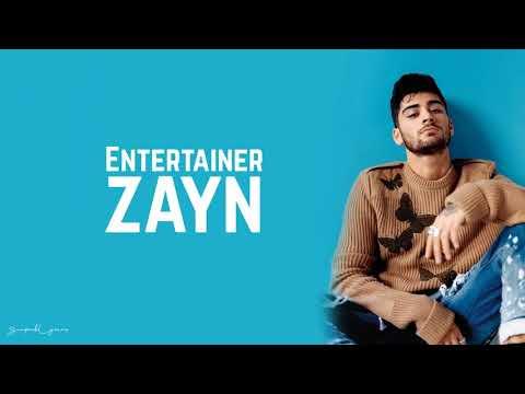 Zayn entertainer lyrics