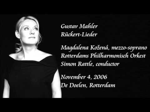 Mahler: Rückert-Lieder - Kožená / Rattle / Rotterdam Philharmonic Orchestra