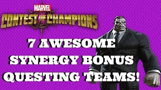 7 AWESOME SYNERGY BONUS QUESTING TEAMS! | Marvel Contest of Champions