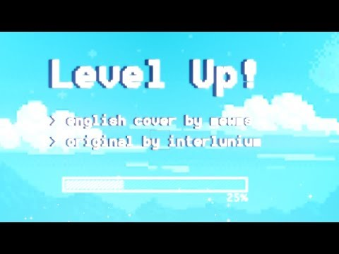Level Up! ENGLISH COVER 【Mewms】