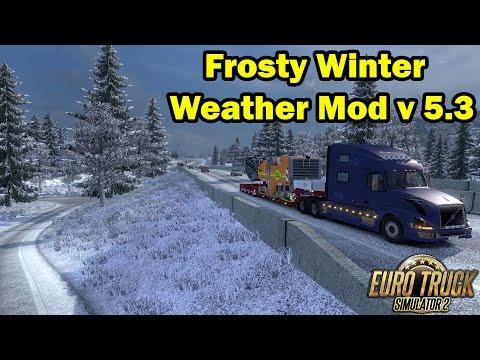 ETS 2 - Frosty Winter Weather Mod v 5.3