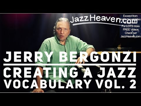 """How to Play Jazz"" - *Jerry Bergonzi*  Green Dolphin Street Changes Three-Note Shapes JazzHeaven.com"