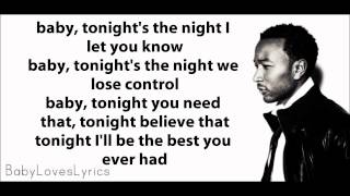 John Legend ft. Ludacris - Tonight (Best You Ever Had) Lyrics