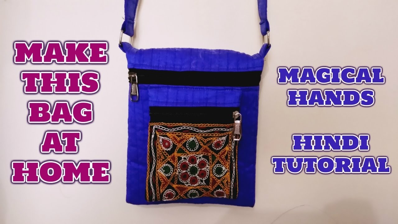 552ed9e39e HOW TO MAKE TRADITIONAL SIDE BAG AT HOME-MAGICAL HANDS HINDI SEWING ...