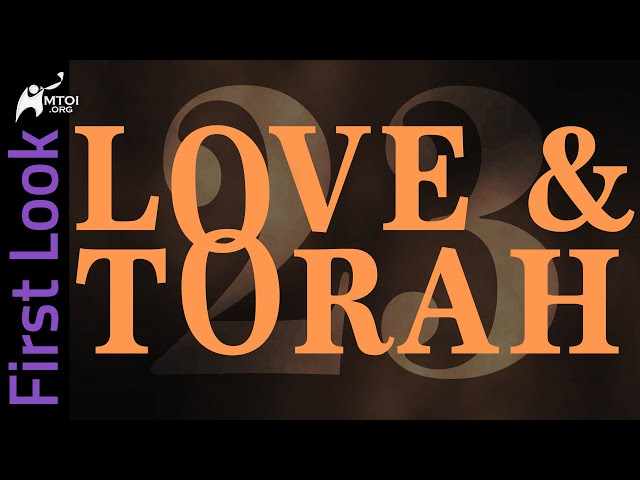 First Look | Love and Torah | Part 23