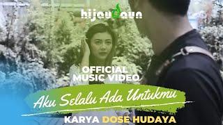 Download Hijau Daun - Aku Selalu Ada Untukmu (Official Video Music)
