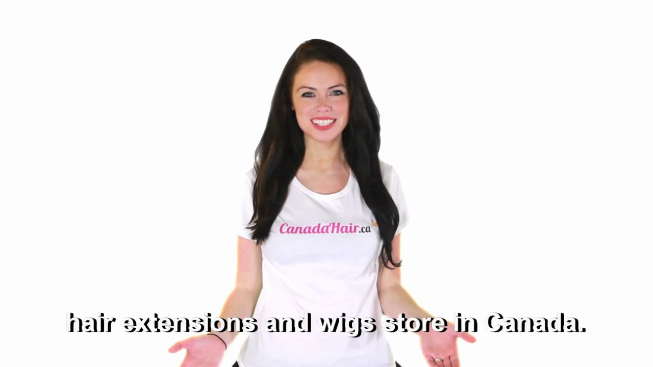 Choose Canadahair Canada Hair Is The Best Hair Extensions Wigs
