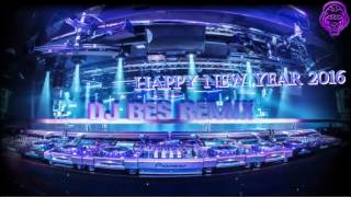 Nonstop happy new year 2016 By Dj Bes