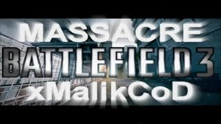[BF3] Massacre Grand Bazar en Ruée !