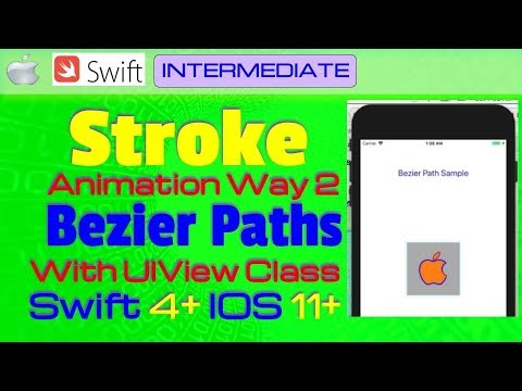 IOS 11, Swift 4, Tutorial - way 2 - Make Stroke Animations using Bezier  paths with UIView Class