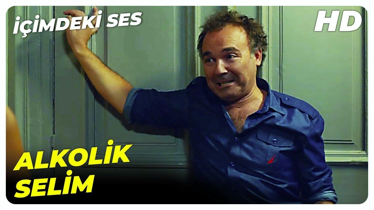 Selim, Eve Sarhoş Geldi | İçimdeki Ses Türk Komedi Filmi