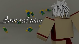 Roblox Script Showcase Episode#683/Armored Titan