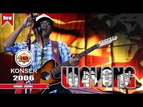 WAYANG BAND - KECEWA (LIVE KONSER BONDAS BATU 26 DESEMBER 2006) Mp3
