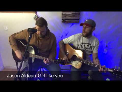 Jason Aldean-Girl like you cover ft. @loudnwired