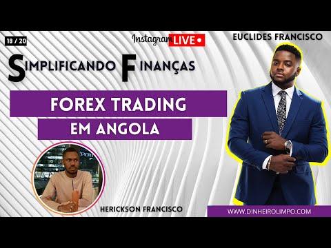 FOREX TRADING EM ANGOLA com Herickson Francisco