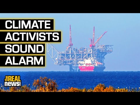 Climate Activists Sound Alarm on Mediterranean Natural Gas Pipelines