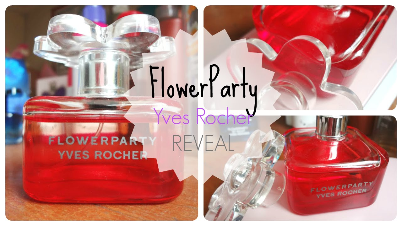Flower Party- Yves Rocher REVEAL