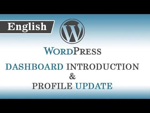 3.)  Dashboard/Admin Panel Introduction & Profile Update of Wordpress (English Language)