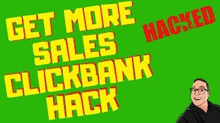 Get More Sales From ClickBank Affiliate Offers Simple Hack [2019]