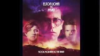 Elton John vs. Pnau - Good Morning to the Night (Fred Falke Remix) #HD
